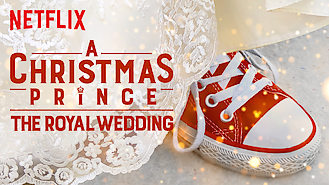 A Christmas Prince: The Royal Wedding (2018) on Netflix in Canada