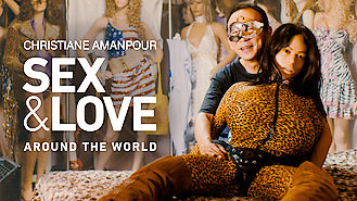 Christiane Amanpour: Sex & Love Around... (2018) on Netflix in Germany