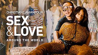 Christiane Amanpour: Sex & Love Around... (2018) on Netflix in Canada