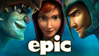 Is Epic 2013 On Netflix Usa