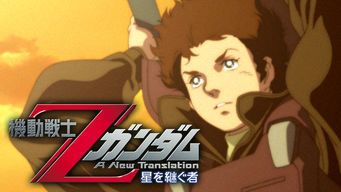 Mobile Suit Z Gundam: A New Translation - Heirs to the Stars