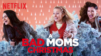 Watch Bad Moms Christmas.Is A Bad Moms Christmas 2017 On Netflix Canada