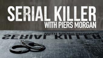 Serial Killer with Piers Morgan: Season 1