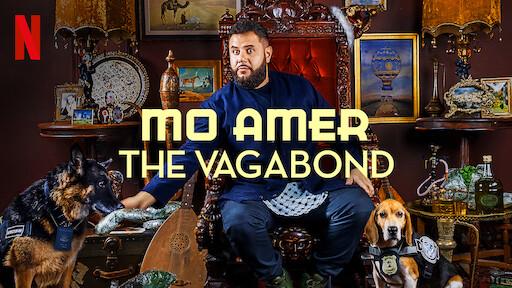 Mo Amer: The Vagabond