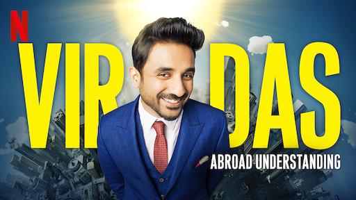 Vir Das: Abroad Understanding